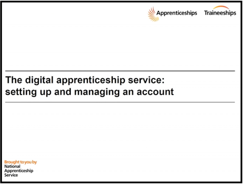 Digital Apprenticeship Service : Video Presentation